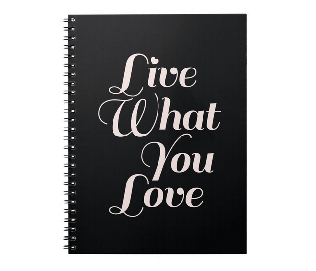 Notebook black with typography quote live what you love
